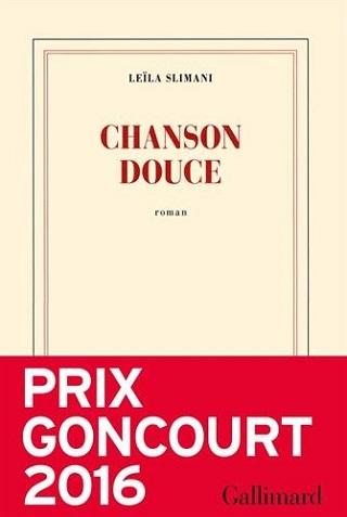Chanson Douce (Prix Goncourt 2016)